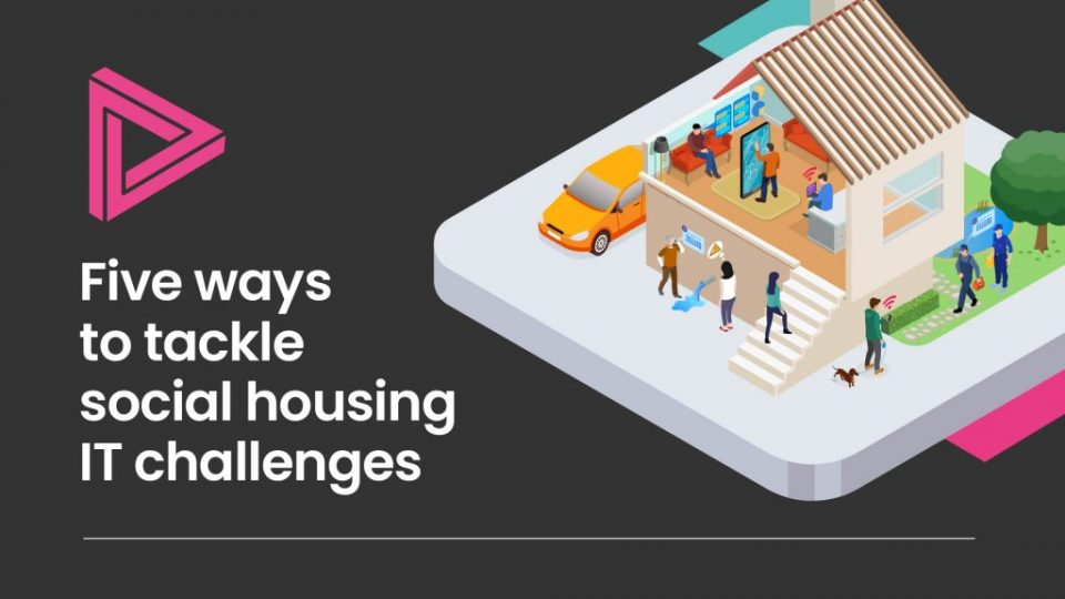 Five ways to tackle social housing IT challenges